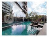 Jual / Sewa Apartemen Lavie All Suites Kuningan Jakarta Selatan by Inhouse Marketing Team - 2 BR / 3 BR Semi Furnished / Full Furnished